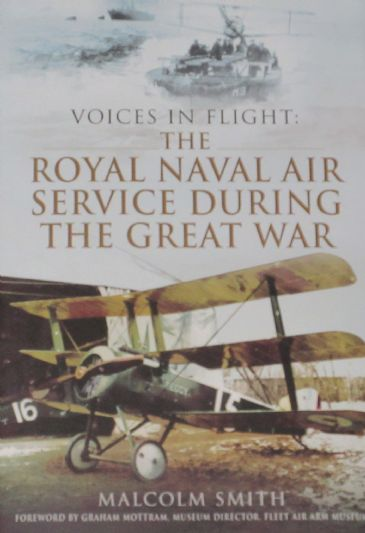 The Royal Naval Air Service during the Great War, by Malcolm Smith